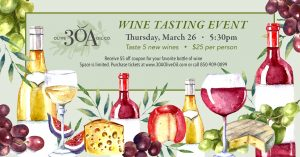 30A Olive Oil Wine Tasting Event @ 30A Olive Oil