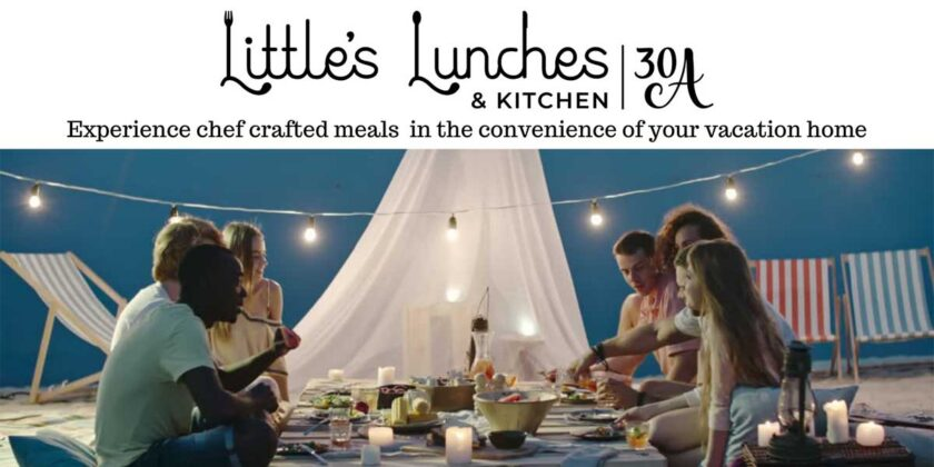 Little's Lunches and Kitchen 30A - Experience chef crafted meals in the convenience of your vacation home